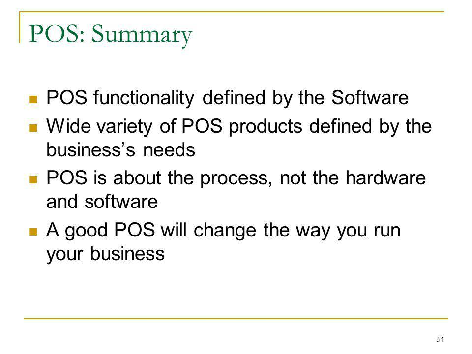 POS: Summary POS functionality defined by the Software