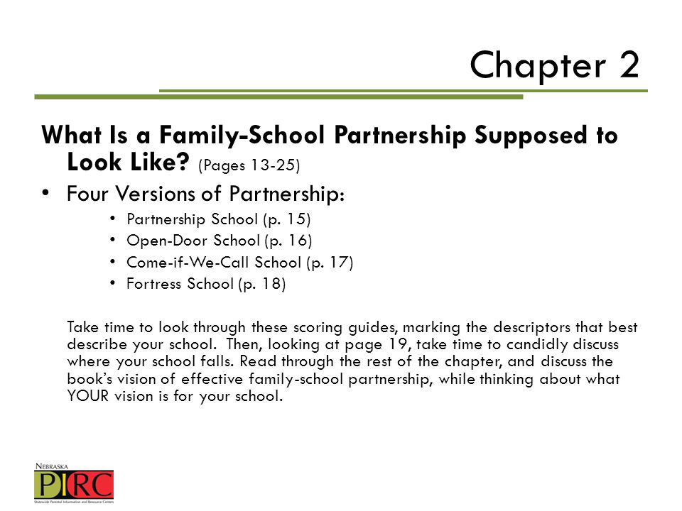 Chapter 2 What Is a Family-School Partnership Supposed to Look Like (Pages 13-25) Four Versions of Partnership: