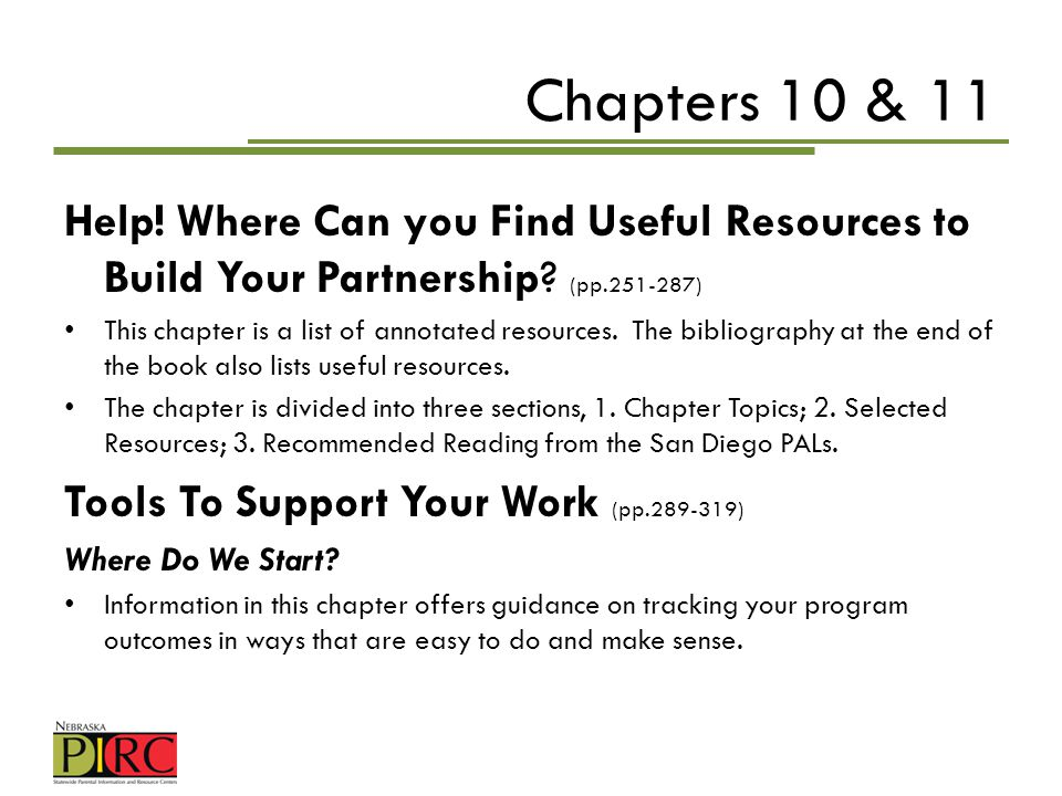 Chapters 10 & 11 Help! Where Can you Find Useful Resources to Build Your Partnership (pp.251-287)