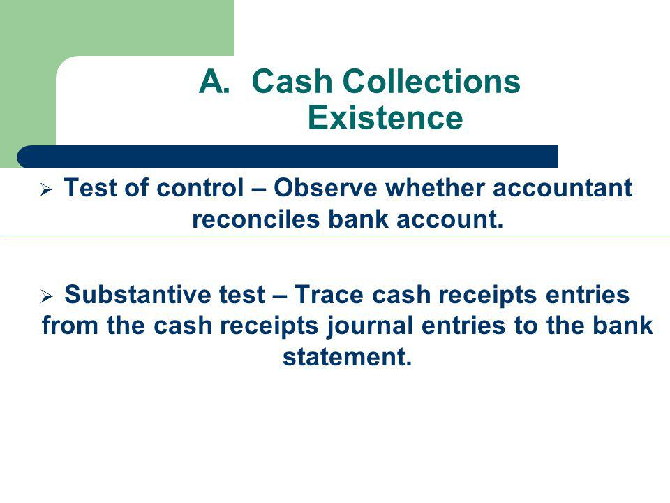 A. Cash Collections Existence