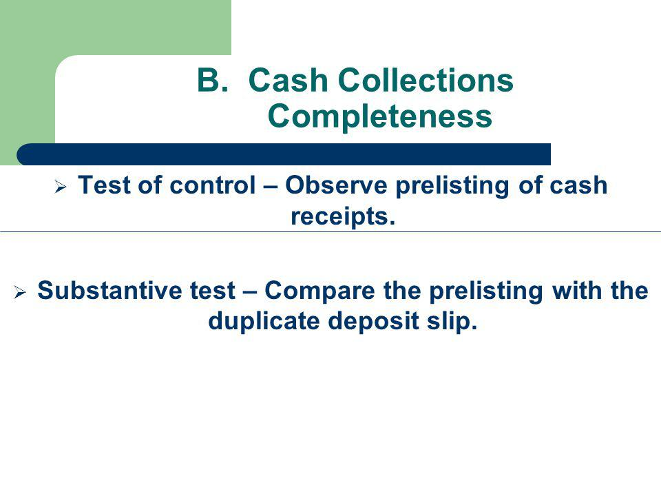 B. Cash Collections Completeness