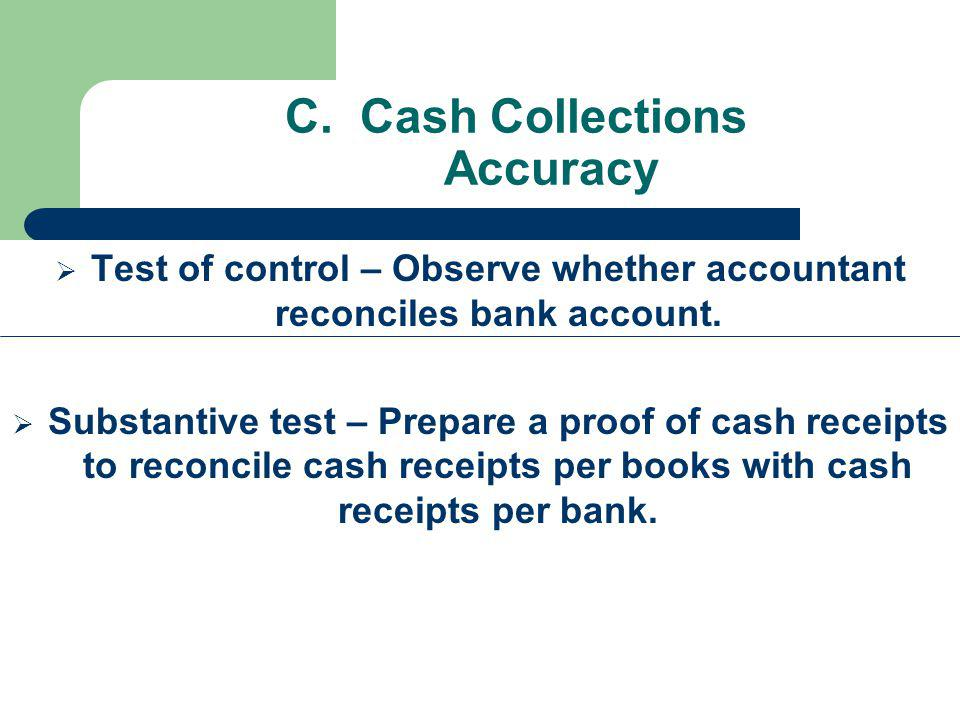 C. Cash Collections Accuracy