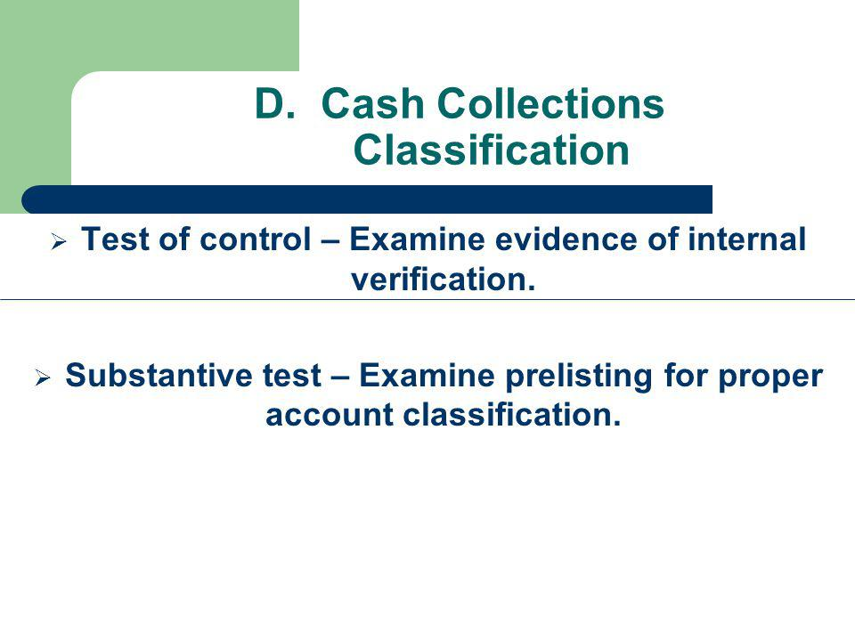 D. Cash Collections Classification