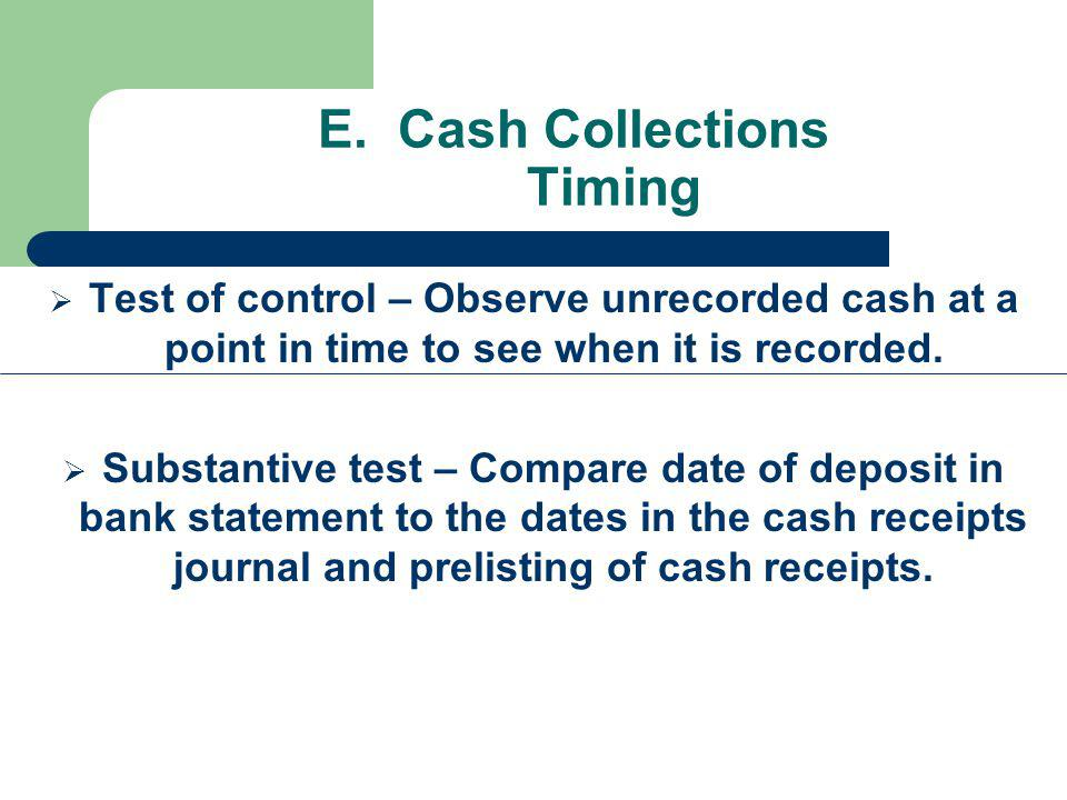 E. Cash Collections Timing