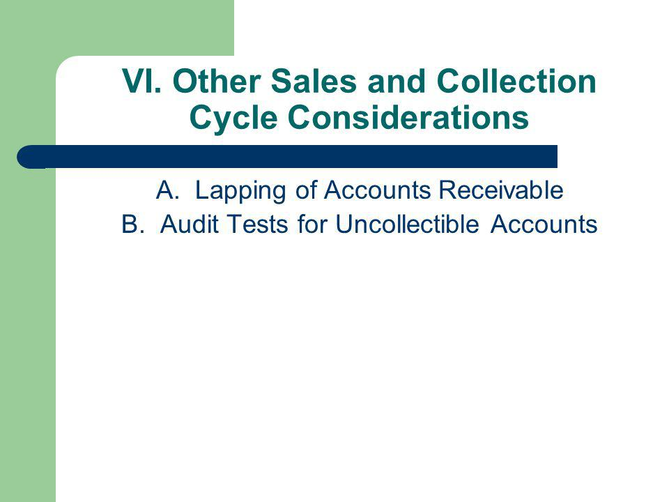 VI. Other Sales and Collection Cycle Considerations