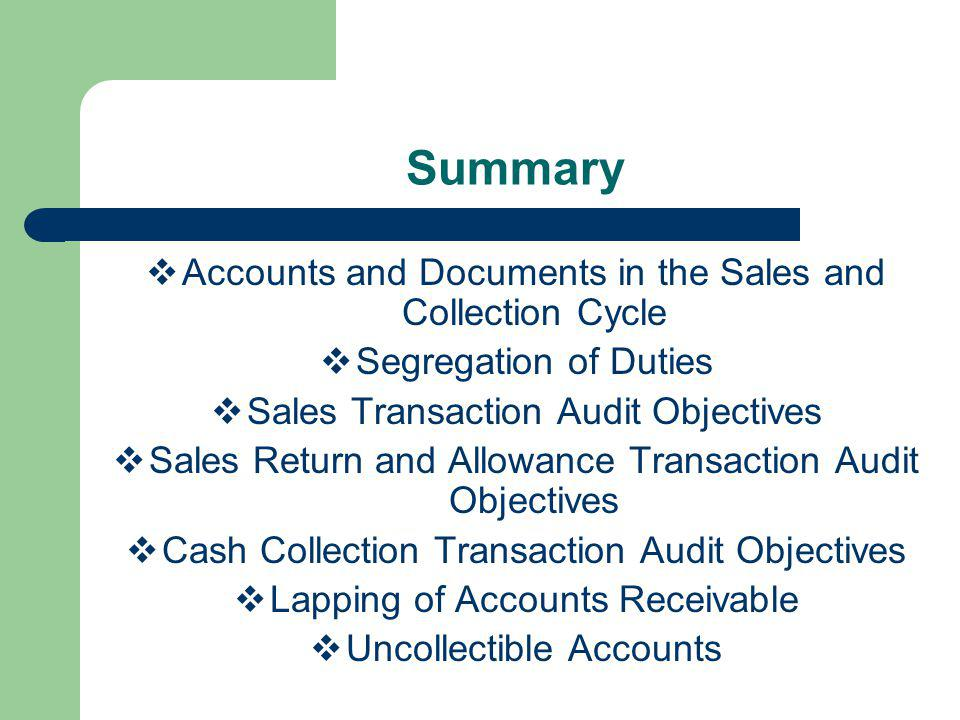 Summary Accounts and Documents in the Sales and Collection Cycle