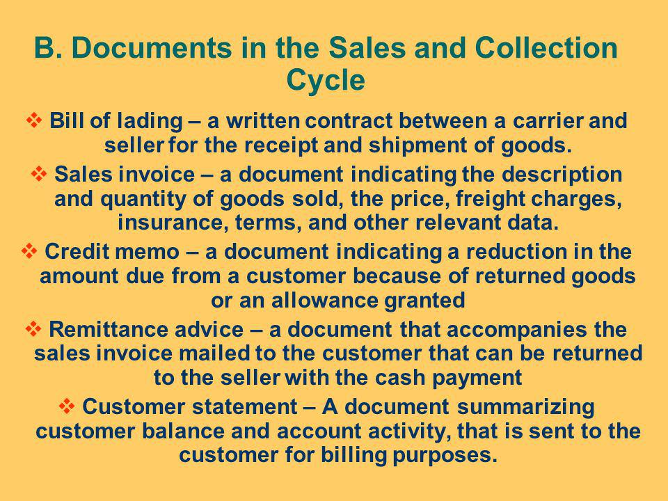 B. Documents in the Sales and Collection Cycle