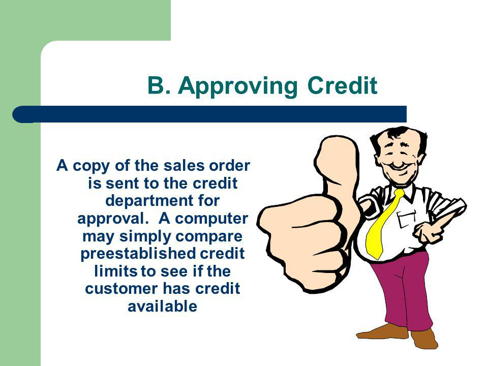 B. Approving Credit