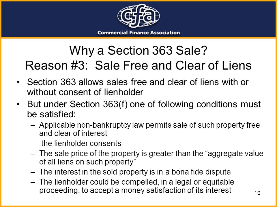 Why a Section 363 Sale Reason #3: Sale Free and Clear of Liens