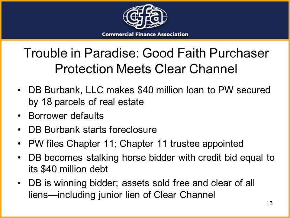 Trouble in Paradise: Good Faith Purchaser Protection Meets Clear Channel