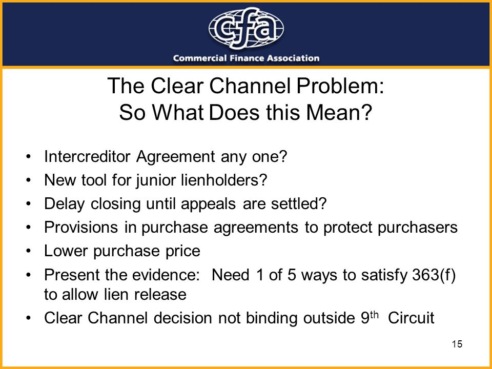 The Clear Channel Problem: So What Does this Mean