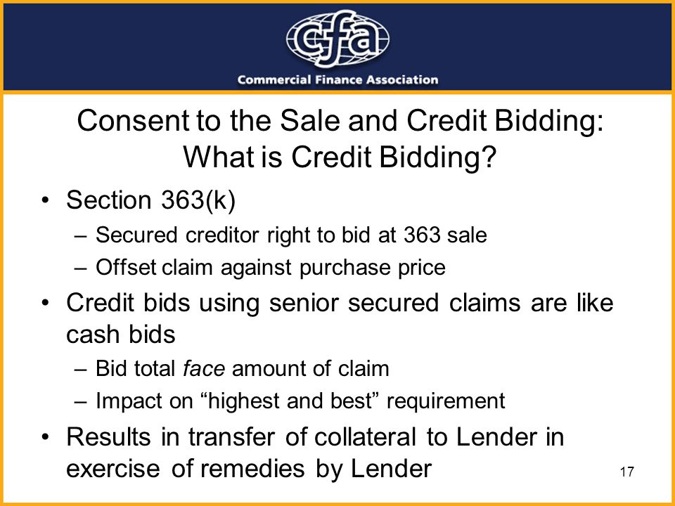 Consent to the Sale and Credit Bidding: What is Credit Bidding
