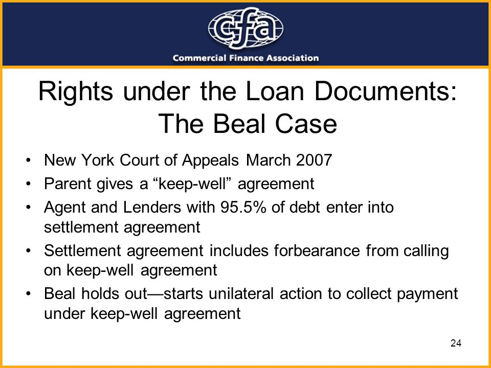 Rights under the Loan Documents: The Beal Case