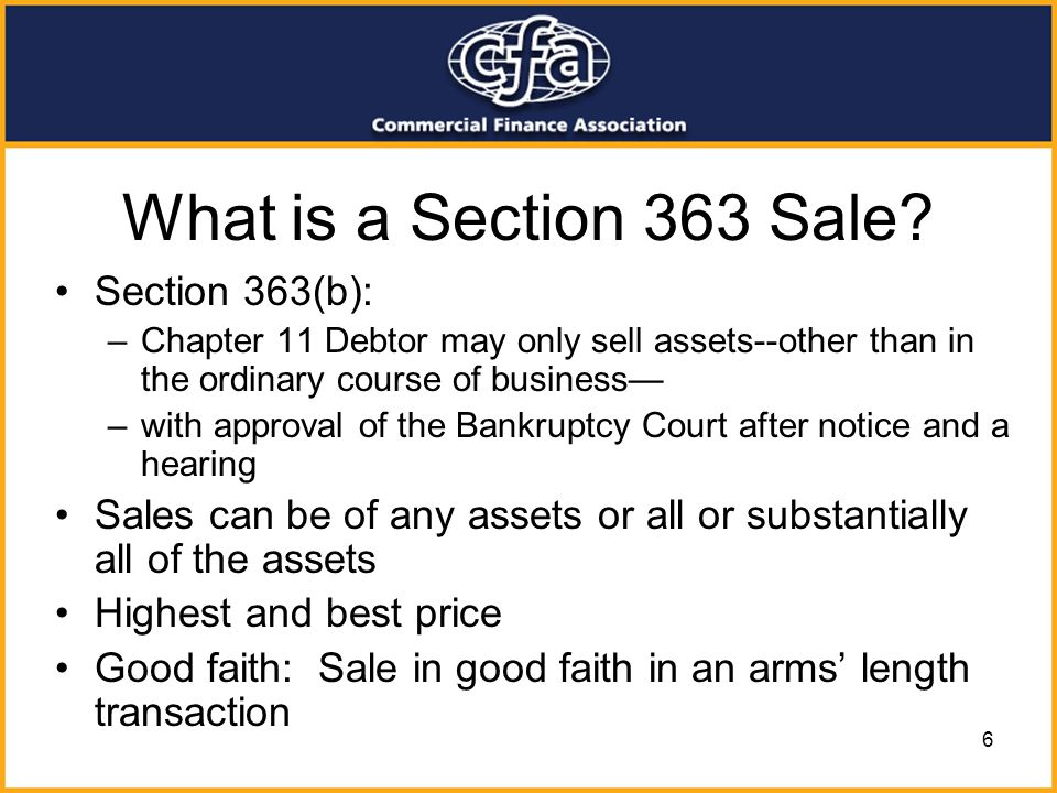 What is a Section 363 Sale Section 363(b):