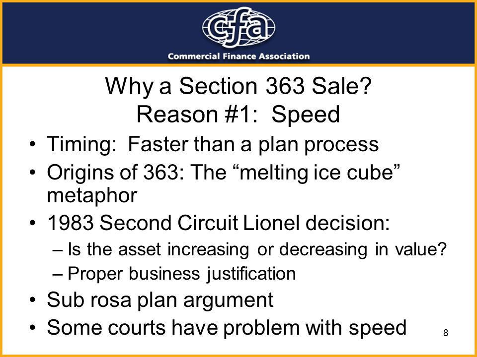 Why a Section 363 Sale Reason #1: Speed