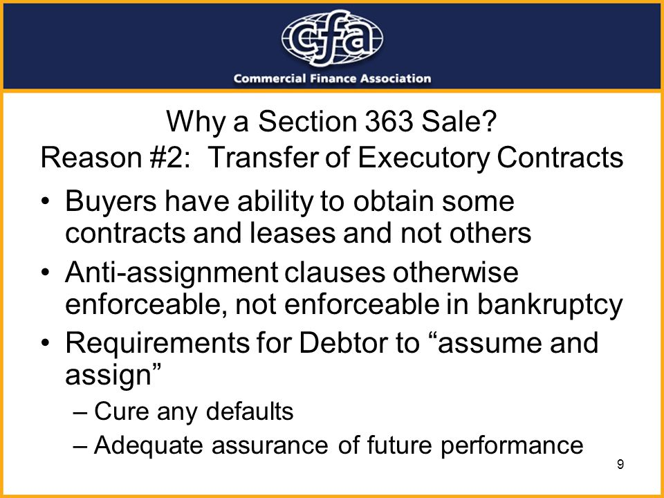 Why a Section 363 Sale Reason #2: Transfer of Executory Contracts