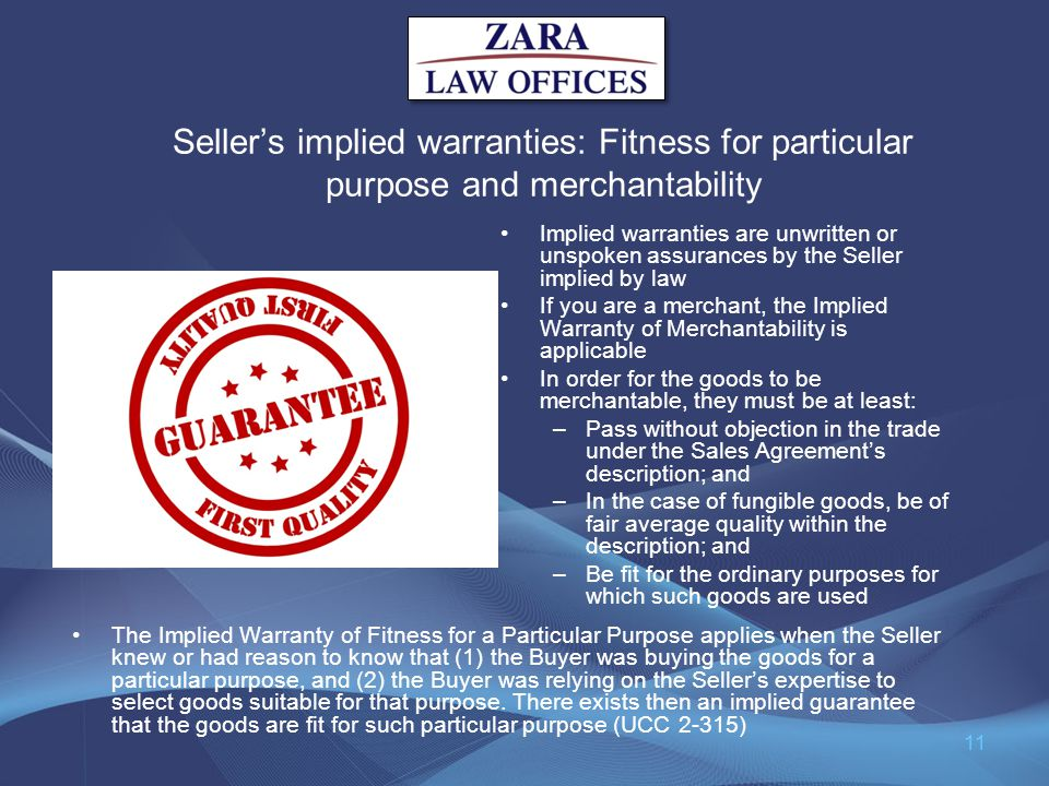 Seller's implied warranties: Fitness for particular purpose and merchantability
