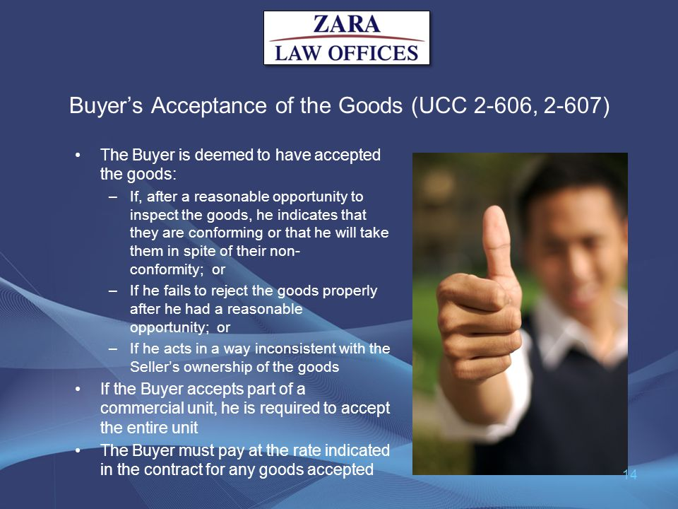 Buyer's Acceptance of the Goods (UCC 2-606, 2-607)