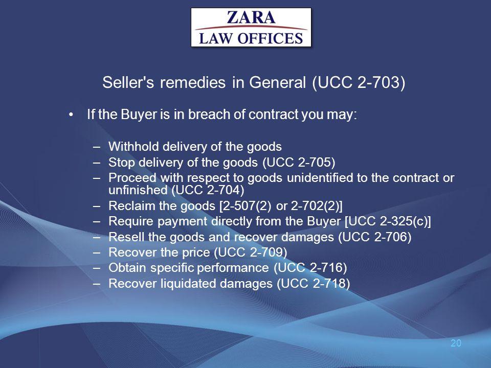 Seller s remedies in General (UCC 2-703)