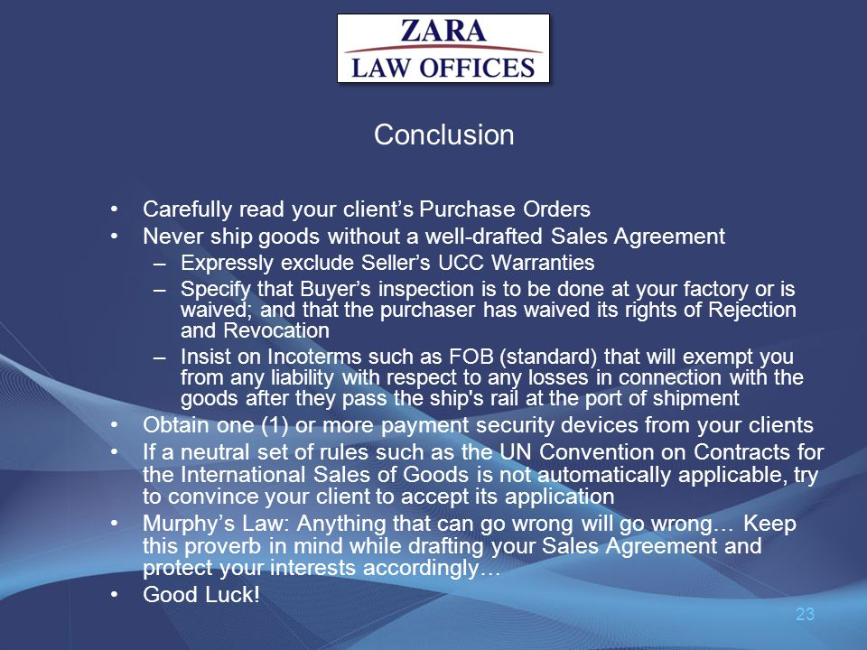 Conclusion Carefully read your client's Purchase Orders
