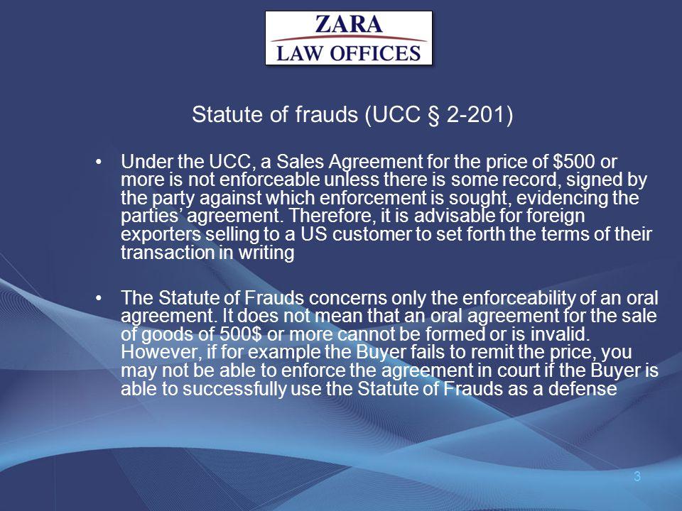 Statute of frauds (UCC § 2-201)