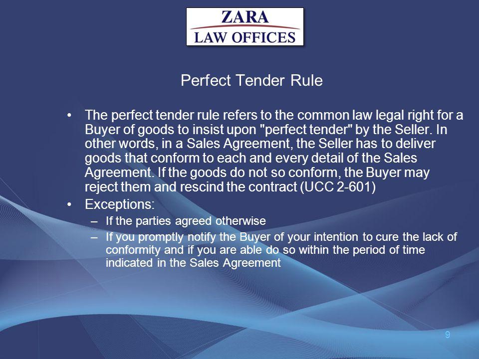 Perfect Tender Rule