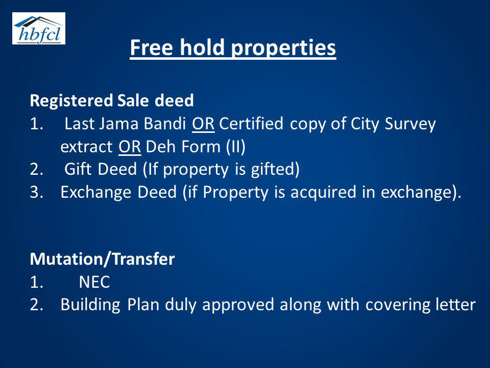 Free hold properties Registered Sale deed