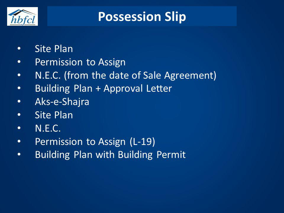 Possession Slip Site Plan Permission to Assign