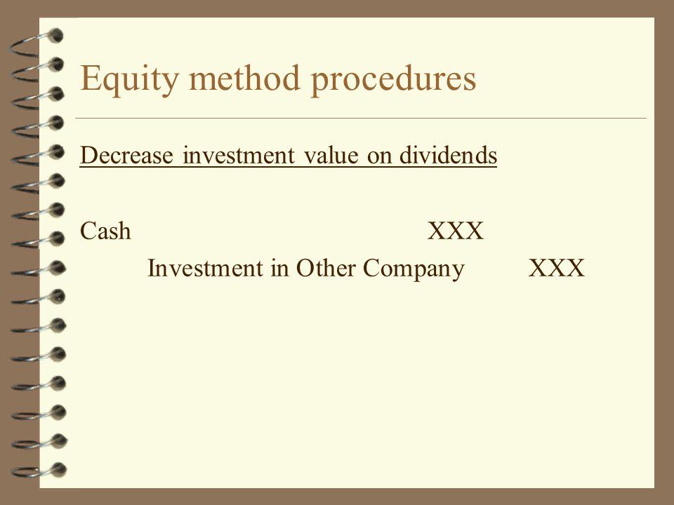 Equity method procedures