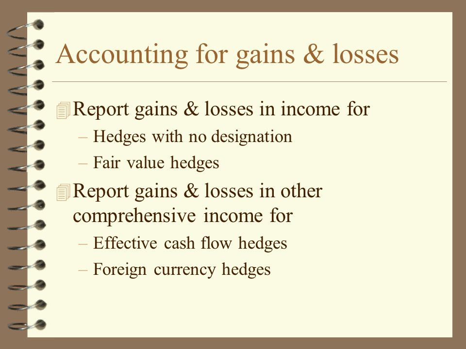 Accounting for gains & losses