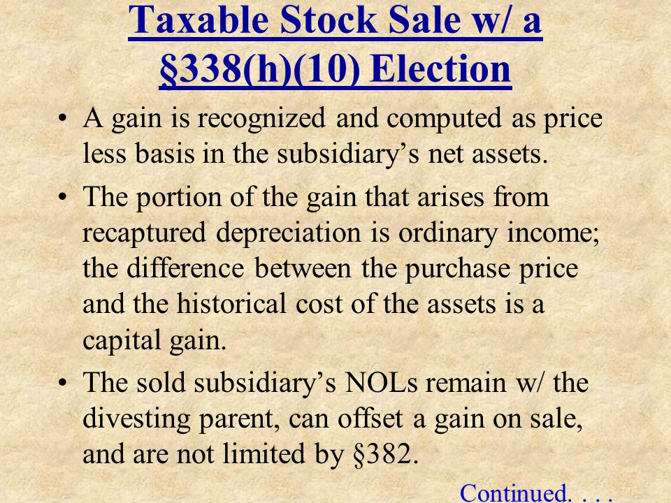 Taxable Stock Sale w/ a §338(h)(10) Election