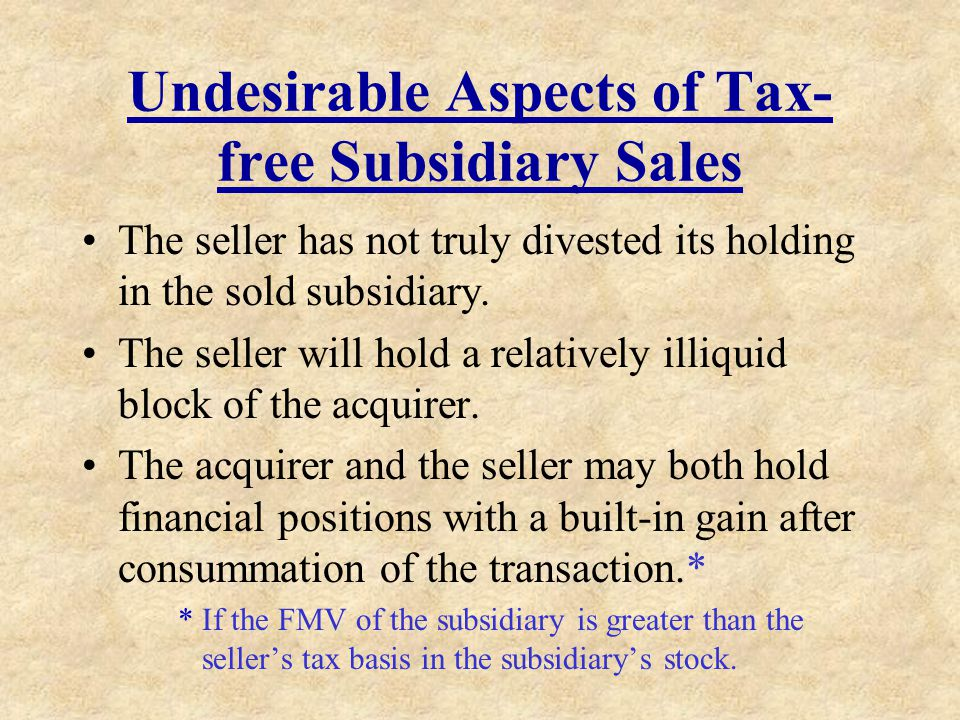Undesirable Aspects of Tax-free Subsidiary Sales