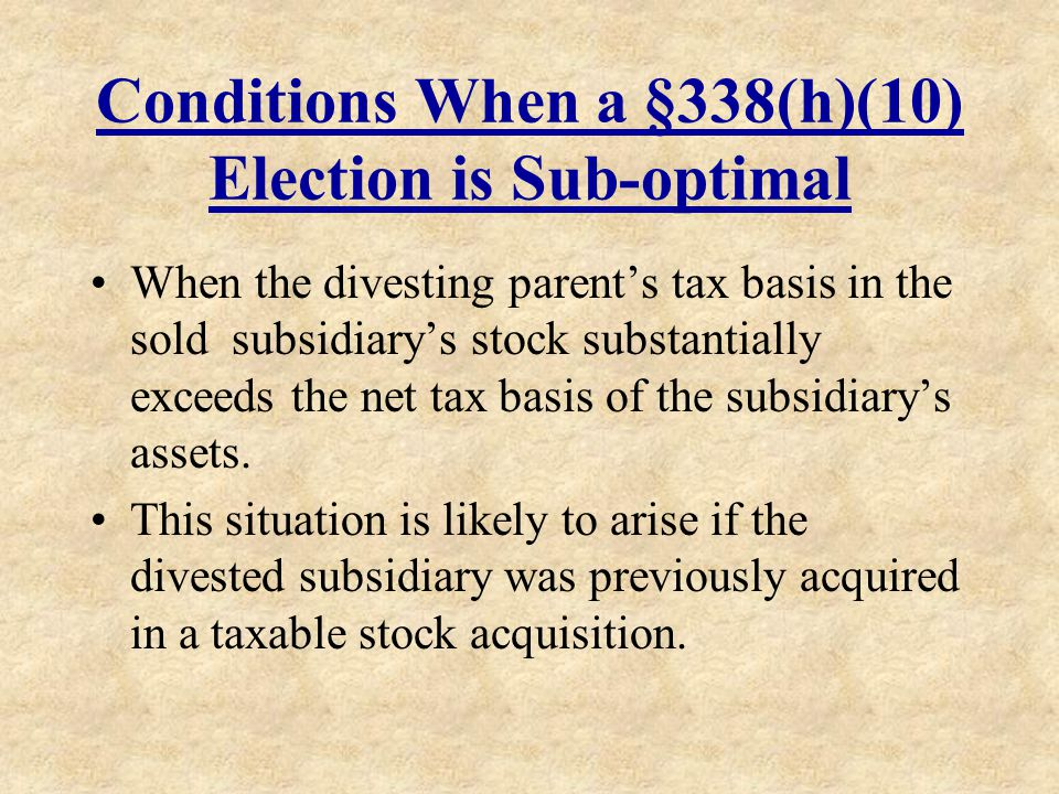 Conditions When a §338(h)(10) Election is Sub-optimal