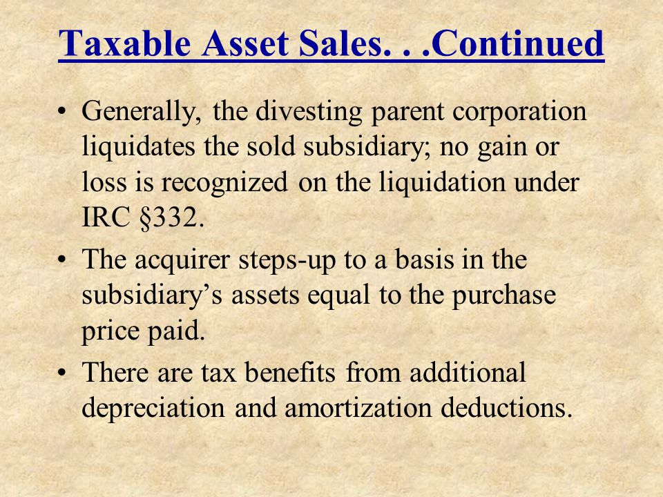 Taxable Asset Sales. . .Continued