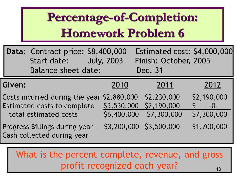 Percentage-of-Completion: Homework Problem 6