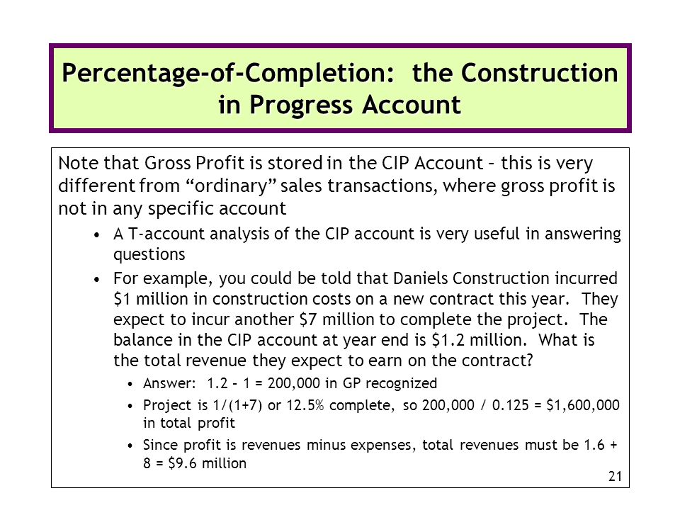 Percentage-of-Completion: the Construction in Progress Account