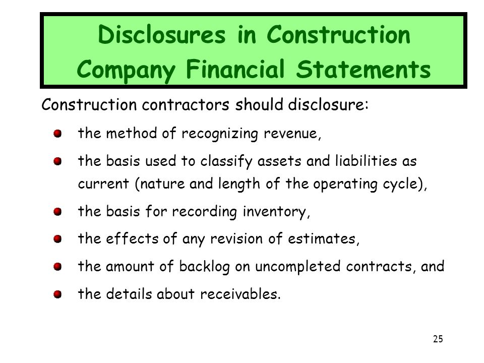 Disclosures in Construction Company Financial Statements