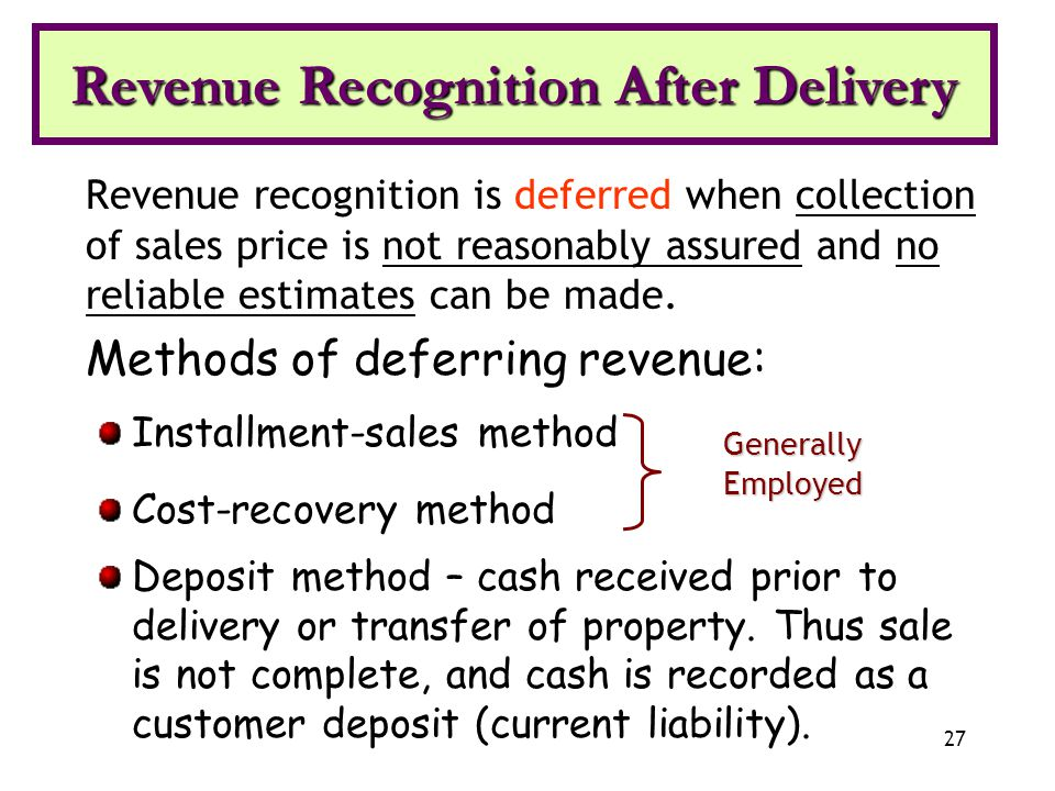 Revenue Recognition After Delivery