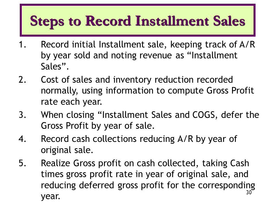 Steps to Record Installment Sales