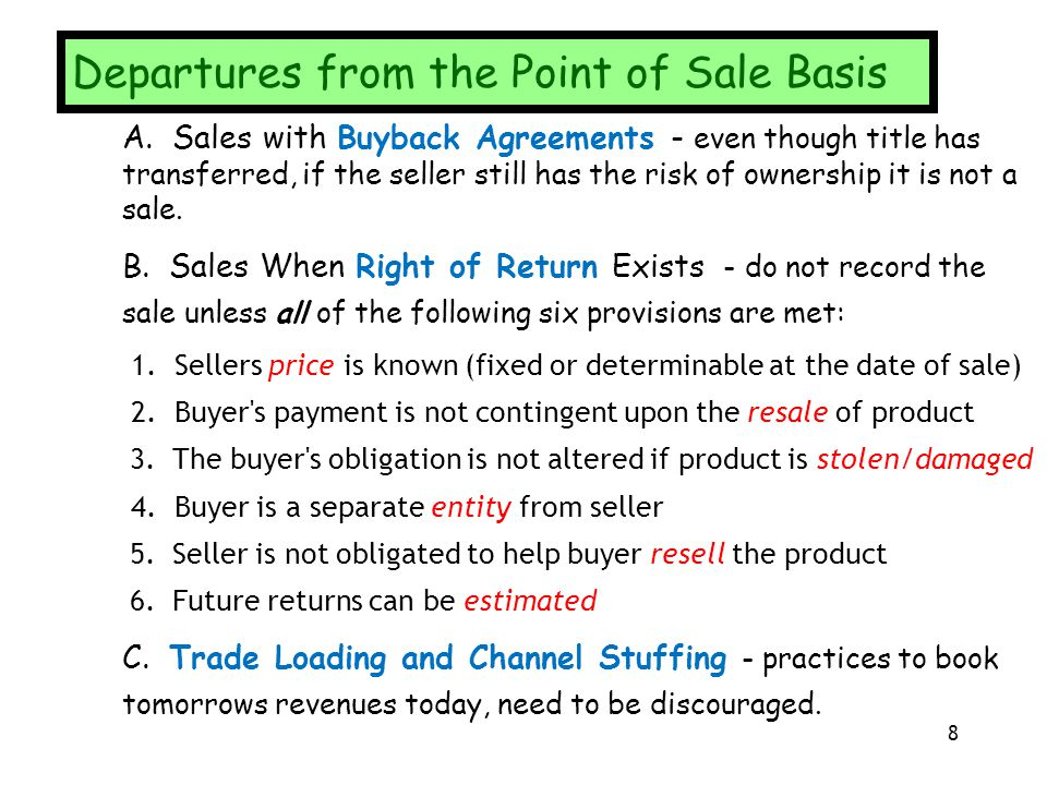Departures from the Point of Sale Basis
