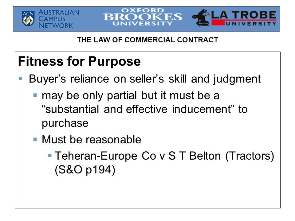 Fitness for Purpose Buyer's reliance on seller's skill and judgment