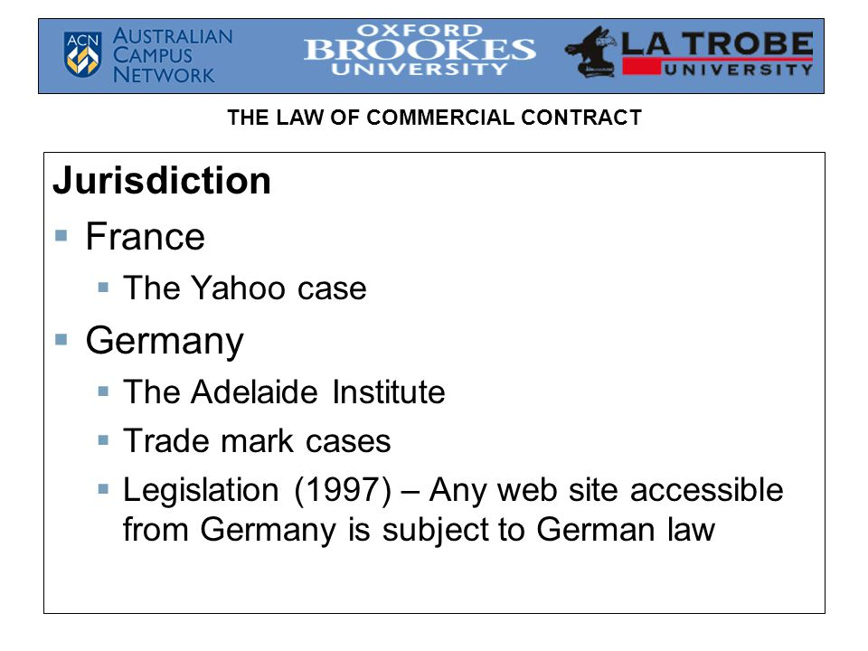 Jurisdiction France Germany The Yahoo case The Adelaide Institute
