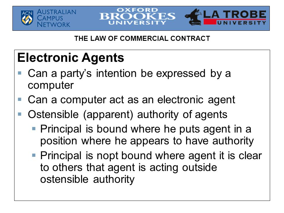 Electronic Agents Can a party's intention be expressed by a computer