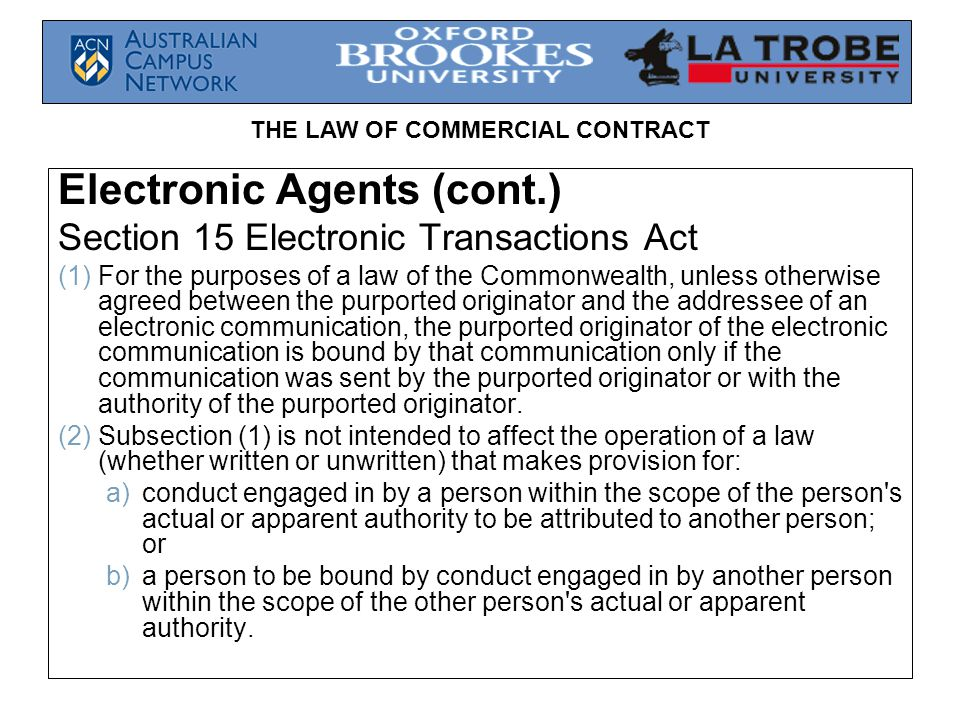 Electronic Agents (cont.)