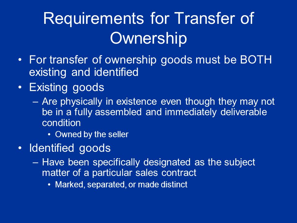 Requirements for Transfer of Ownership