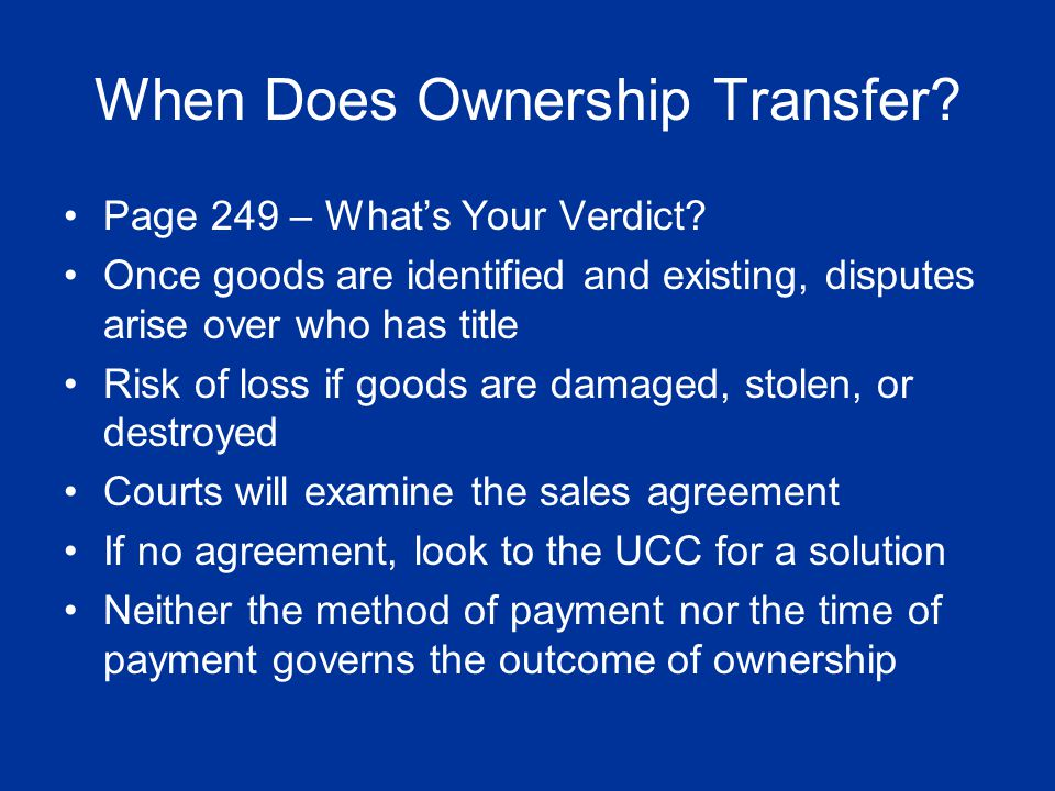 When Does Ownership Transfer