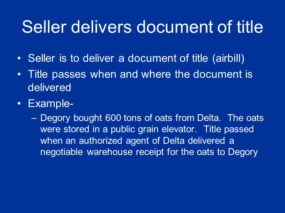 Seller delivers document of title