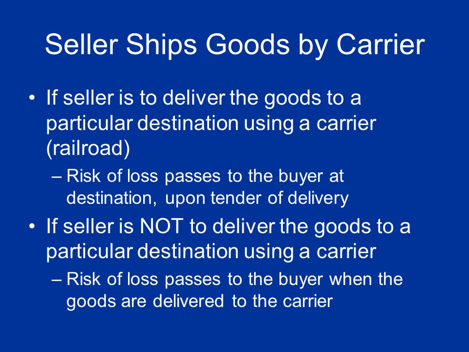 Seller Ships Goods by Carrier