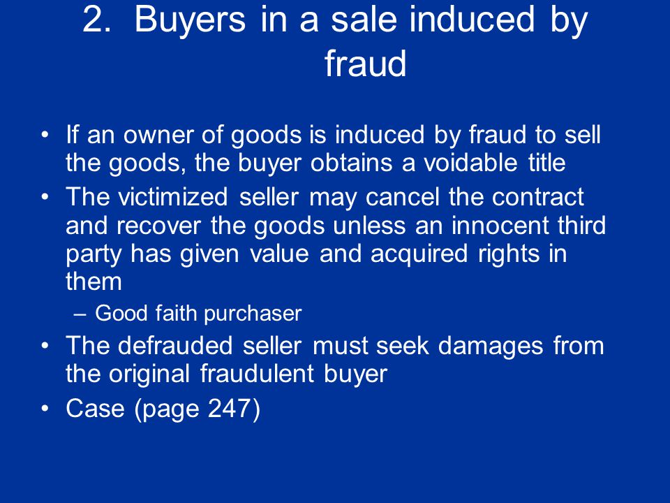 2. Buyers in a sale induced by fraud