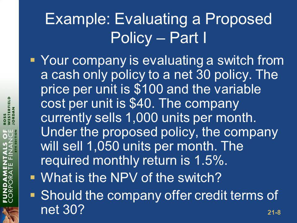 Example: Evaluating a Proposed Policy – Part II